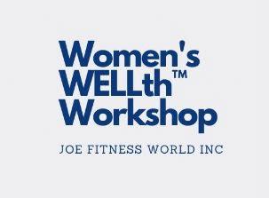 Women's Wellth™ Workshop